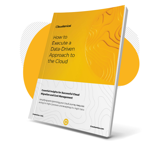 How to execute a data-driven approach to cloud migrations eBook cover