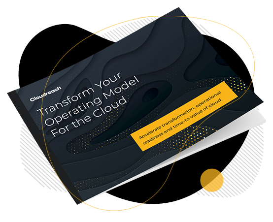 Transform Your Operating Model For The Cloud