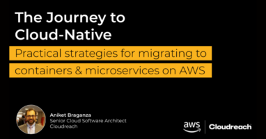 Practical Strategies for Migrating to Containers & Microservices on AWS