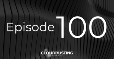 Cloudbusting Episode 100